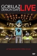 Demon Days: Live at the Manchester Opera House