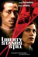 Liberty Stands Still                                  (2002)