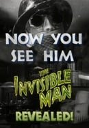 Now You See Him: The Invisible Man Revealed!