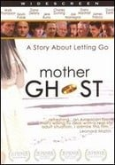 Mother Ghost