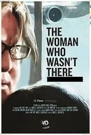 The Woman Who Wasn