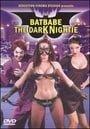 Batbabe: The Dark Nightie                                  (2009)