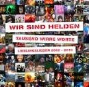 Tausend Wirre Worte: Lieblingslieder 2002 - 2010