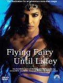 Flying Fairy Until Liffey