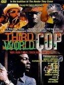 Third World Cop                                  (1999)