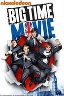 Big Time Movie                                  (2012)