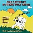 Build a Better Life by Stealing Office Supplies: Dogbert