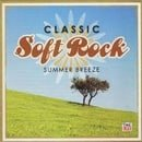 Time Life Classic Soft Rock: Summer Breeze