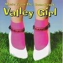 Valley Girl: Music From The Soundtrack