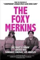 The Foxy Merkins                                  (2013)