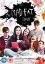 My Mad, Fat Diary
