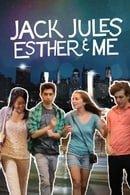 Jack, Jules, Esther  Me