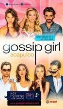 Gossip Girl: Acapulco                                  (2013- )