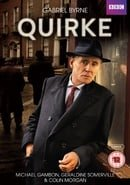 Quirke                                  (2013-2014)