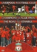 Liverpool v AC Milan  - 2005 Champions League Final & The Road To Istanbul