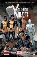 All-New X-Men, Vol. 1: Yesterday