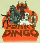 Frisky Dingo                                  (2006-2008)