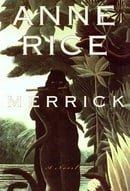 Merrick (Vampire Chronicles #7)