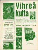 Vihreä kulta                                  (1939)