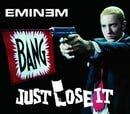 Eminem-Just Lose It