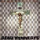 Dead Kennedys - In God We Trust Inc. - The Lost Tapes