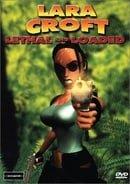 Lara Croft: Lethal and Loaded