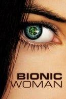 Bionic Woman                                  (2007-2007)
