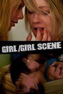 Girl/Girl Scene                                  (2010- )