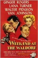 Week-End at the Waldorf                                  (1945)