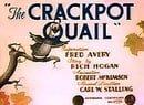 The Crackpot Quail