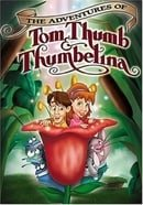 The Adventures of Tom Thumb & Thumbelina (2002)