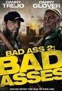 Bad Ass 2: Bad Asses