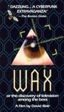 Wax, or the Discovery of Television Among the Bees                                  (1991)