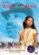 """""""The Wonderful World of Disney"""" Selma, Lord, Selma"""