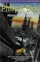 Minority Report (Collected Short Stories of Philip K. Dick)
