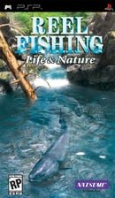 Reel Fishing: Life & Nature