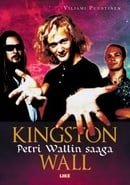 Kingston Wall - Petri Wallin saaga