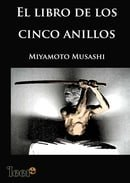 El Libro De Los Cinco Anillos / Book of Five Rings: The Classic Guide to Strategy (Spanish Edition)