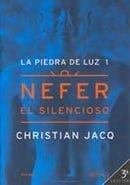 Piedra de La Luz 1, La - Nefer El Silencioso (Spanish Edition)