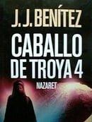 Caballo de Troya, 4. Nazaret (Spanish Edition)
