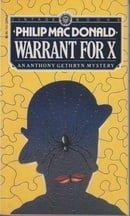Warrant For X (An Anthony Gethryn Mystery)