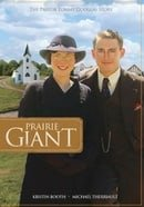 Prairie Giant: The Tommy Douglas Story