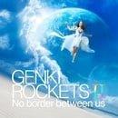 Genki Rockets II: No Border Between Us