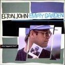 Empty Garden (Hey Hey Johnny)