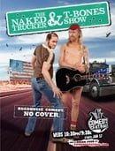 The Naked Trucker and T-Bones Show                                  (2007- )