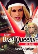 Killer Drag Queens on Dope                                  (2003)