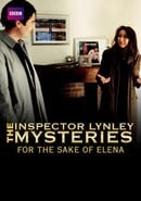 """""""The Inspector Lynley Mysteries"""" For the Sake of Elena"""