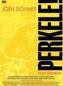 Perkele! Kuvia Suomesta                                  (1971)
