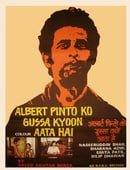 Albert Pinto Ko Gussa Kyon Ata Hai