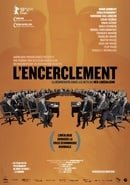 Encirclement - Neo-Liberalism Ensnares Democracy